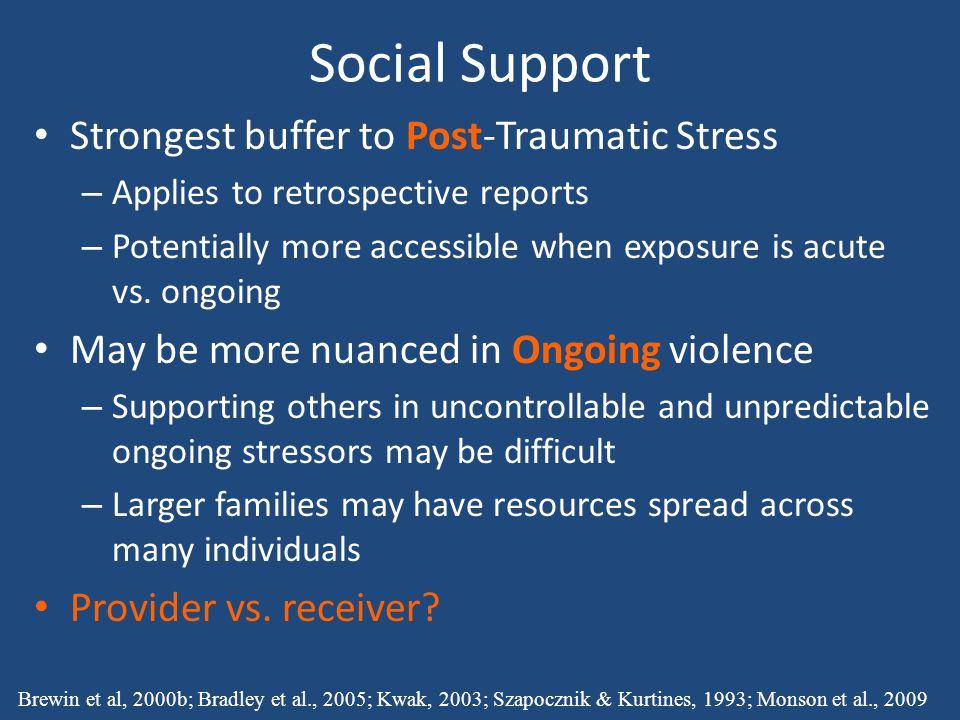 Social Support Strongest buffer to Post-Traumatic Stress