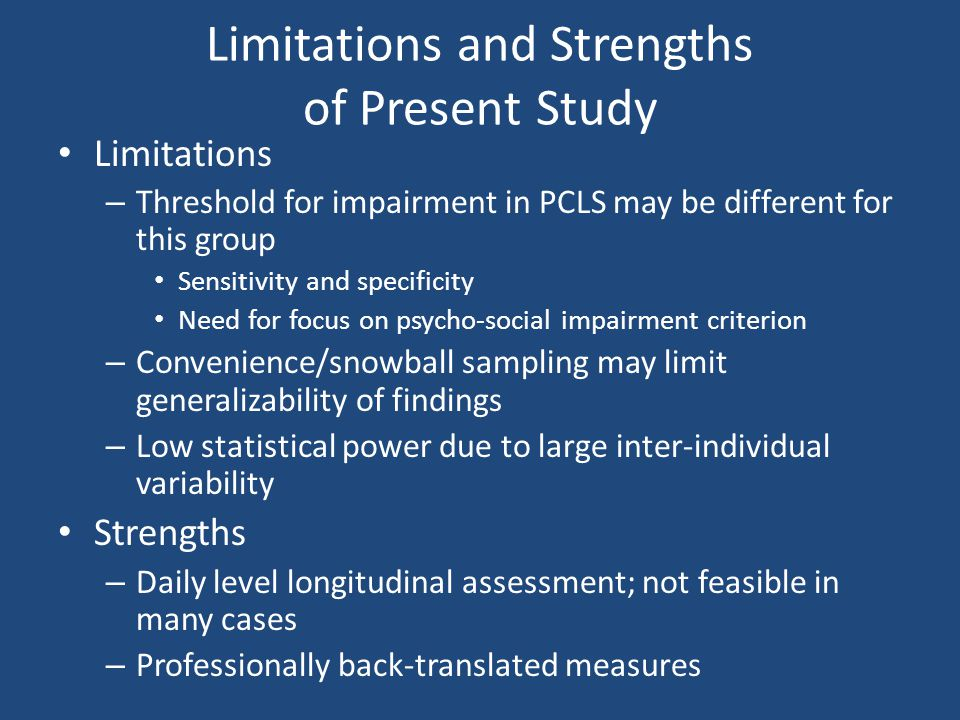 Limitations and Strengths of Present Study