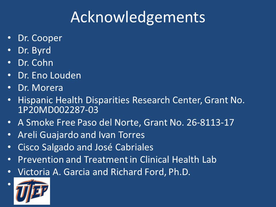 Acknowledgements Dr. Cooper Dr. Byrd Dr. Cohn Dr. Eno Louden