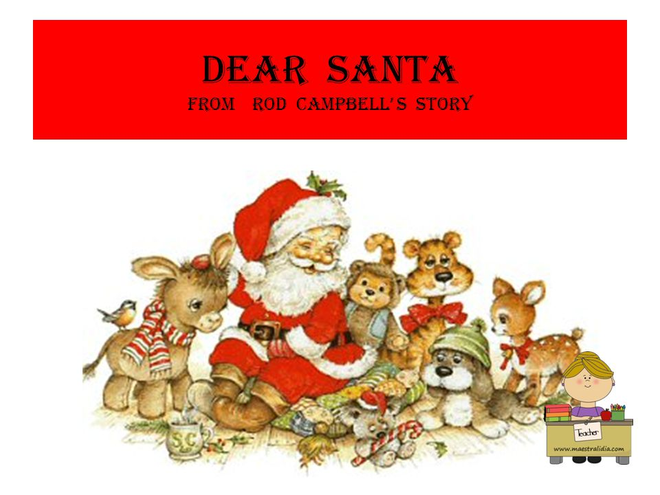 Dear santa from Rod Campbell' s story