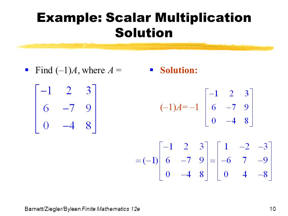 Example: Scalar Multiplication Solution