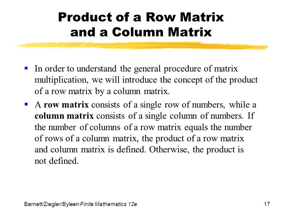 Product of a Row Matrix and a Column Matrix