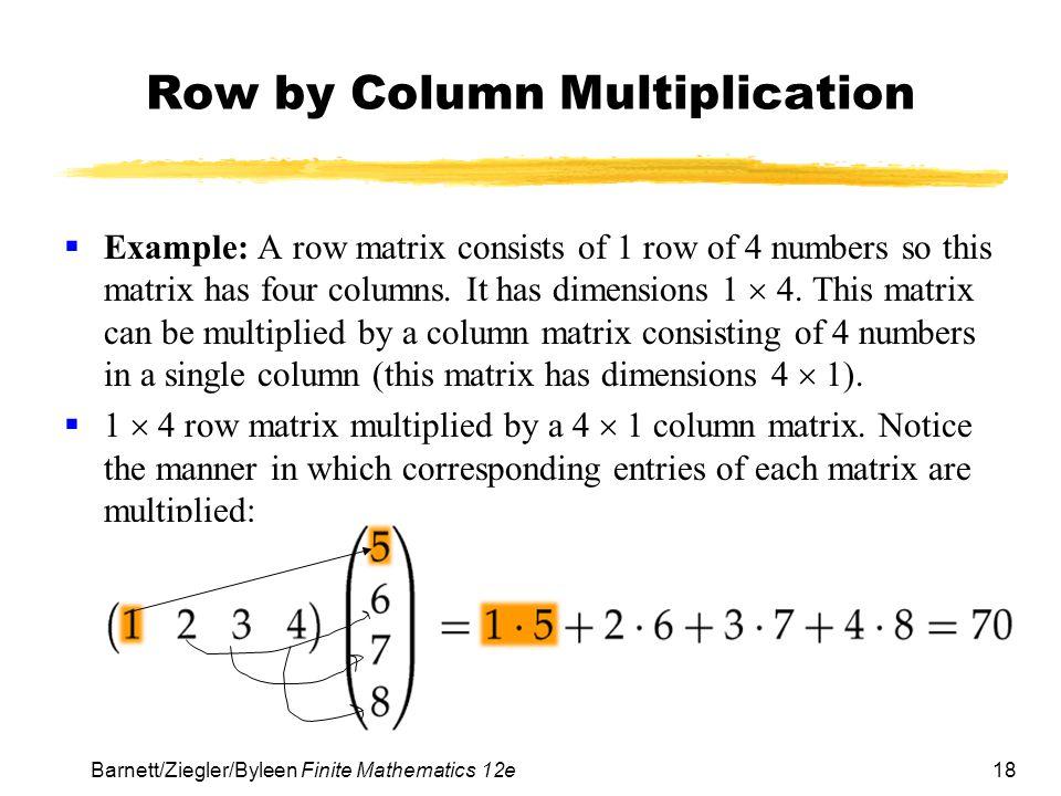 Row by Column Multiplication