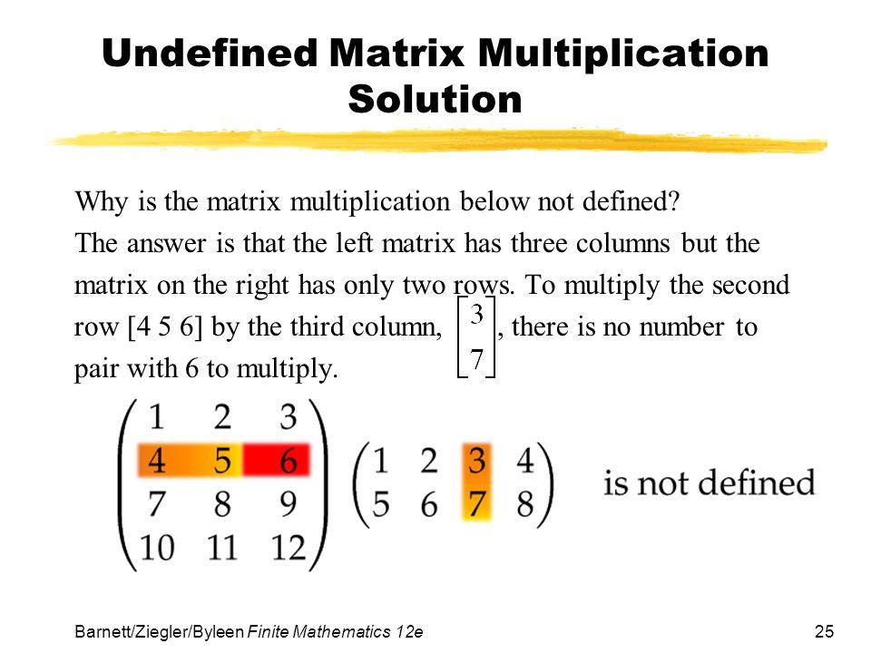 Undefined Matrix Multiplication Solution