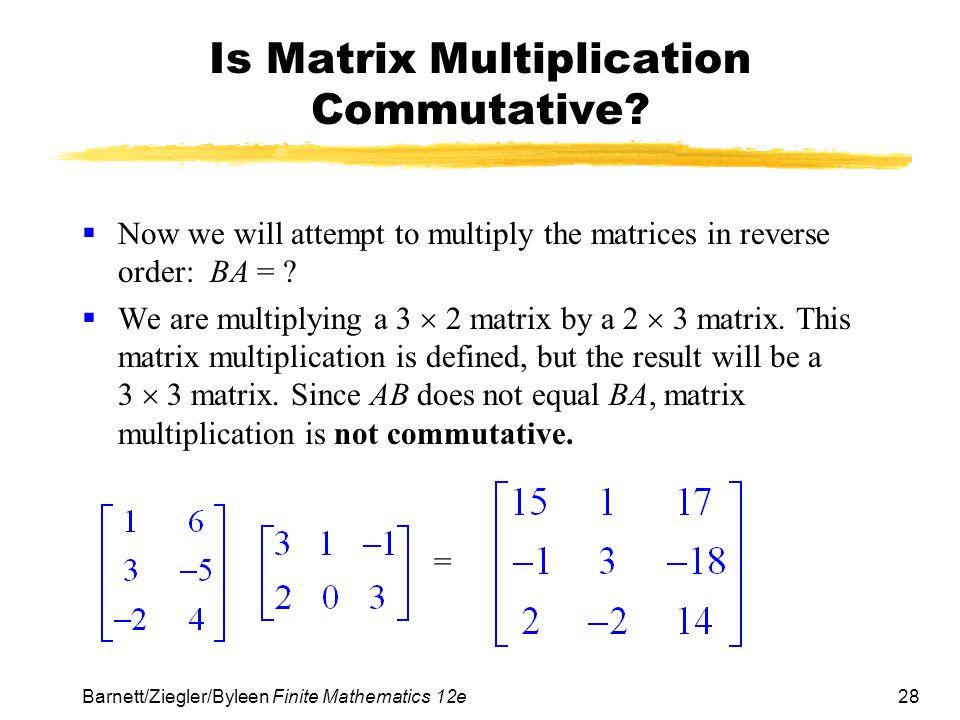 Is Matrix Multiplication Commutative