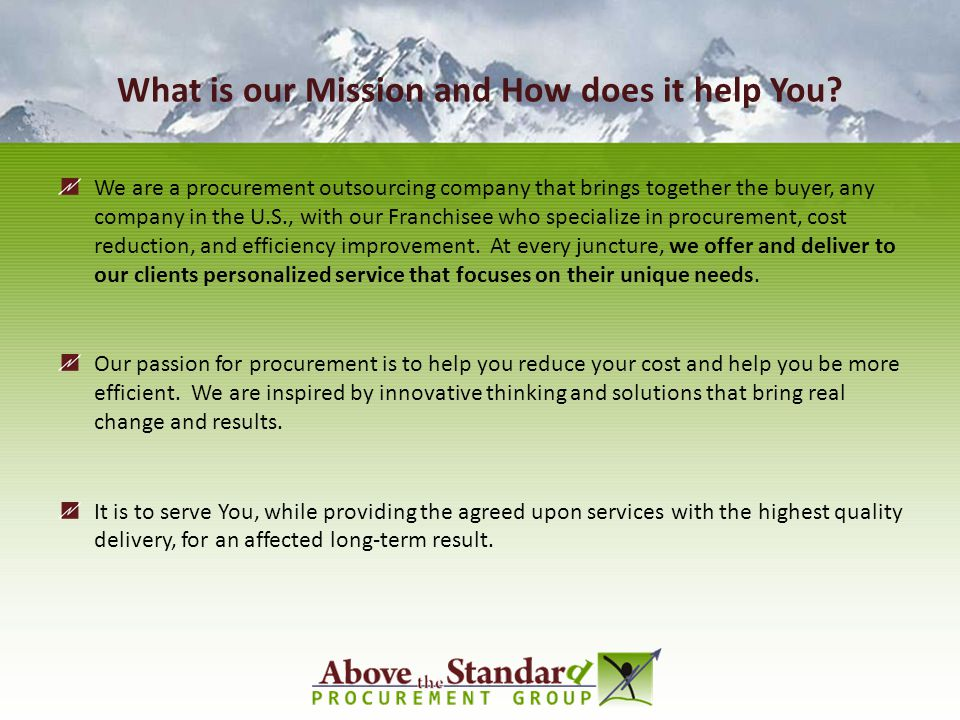 What is our Mission and How does it help You