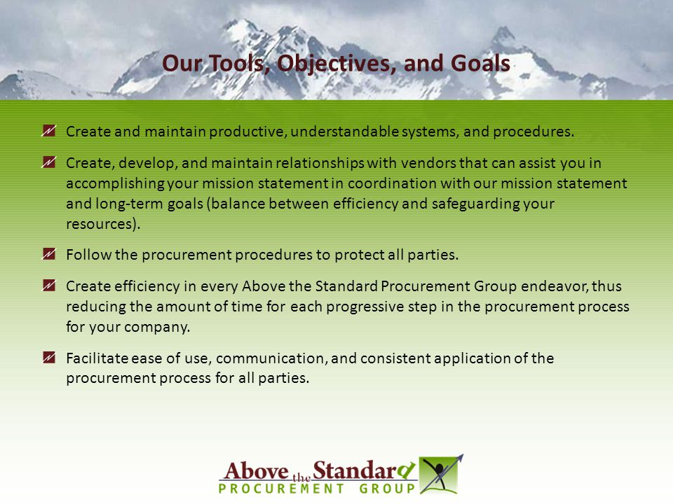 Our Tools, Objectives, and Goals