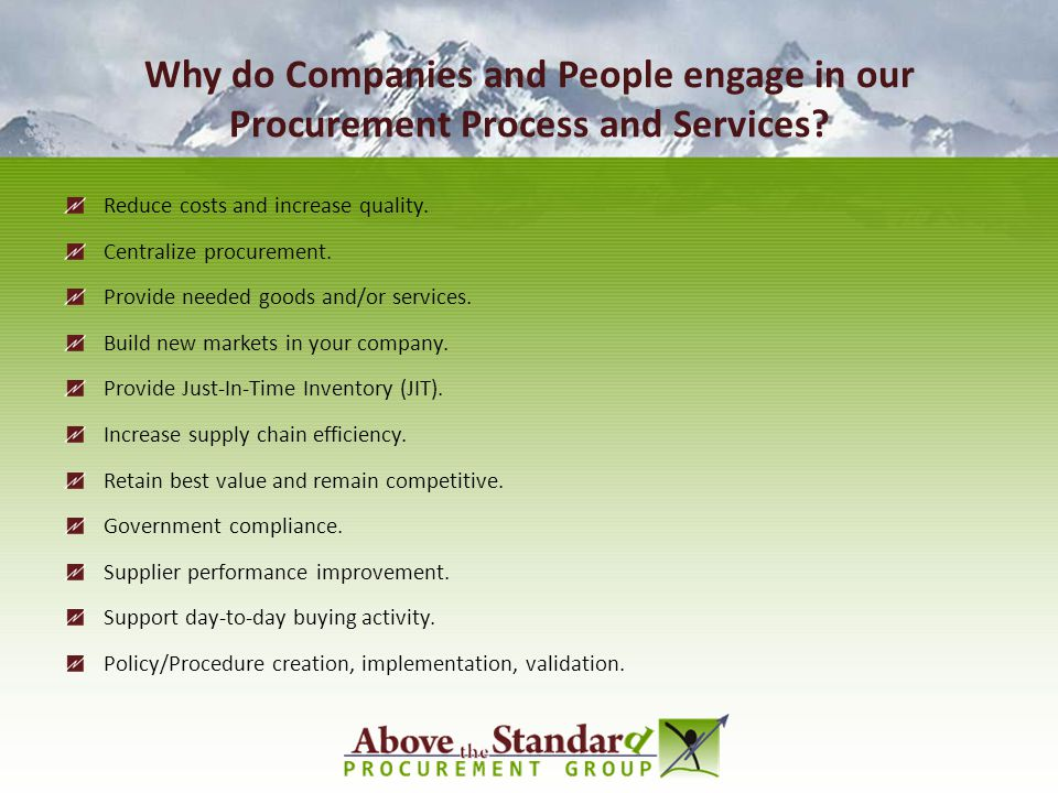 Why do Companies and People engage in our Procurement Process and Services