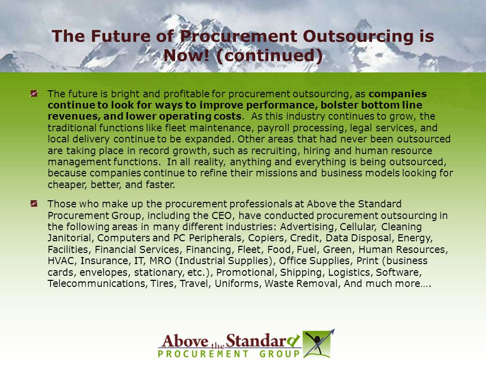 The Future of Procurement Outsourcing is Now! (continued)