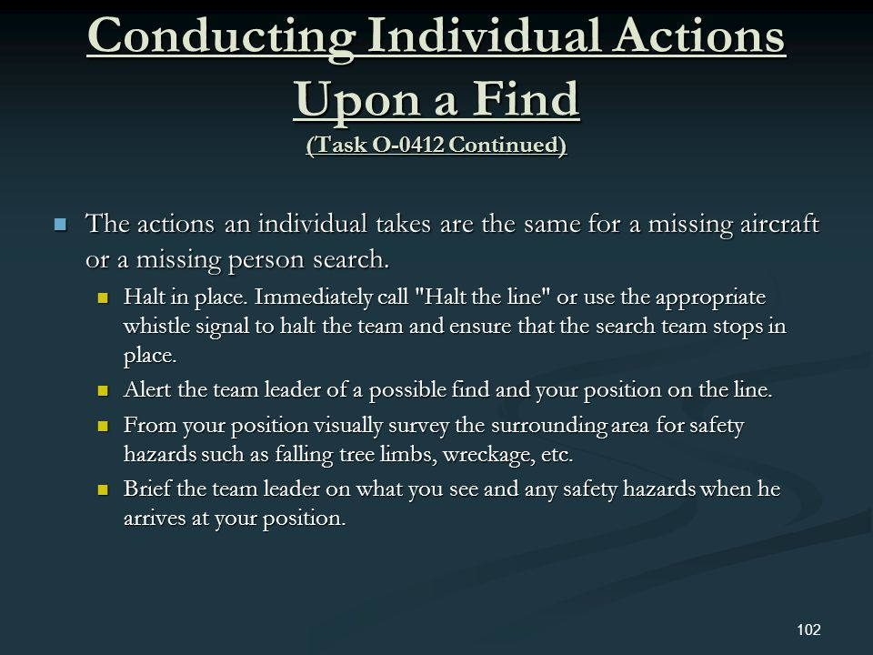 Conducting Individual Actions Upon a Find (Task O-0412 Continued)