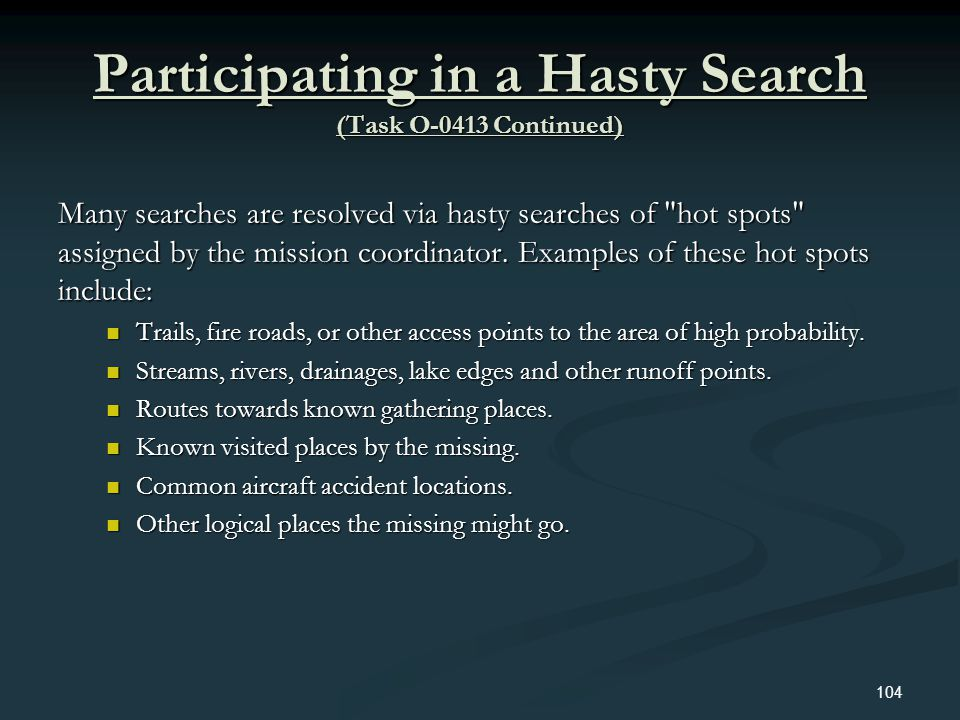 Participating in a Hasty Search (Task O-0413 Continued)