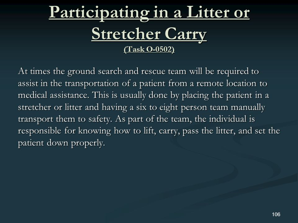 Participating in a Litter or Stretcher Carry (Task O-0502)