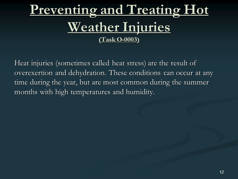Preventing and Treating Hot Weather Injuries (Task O-0003)