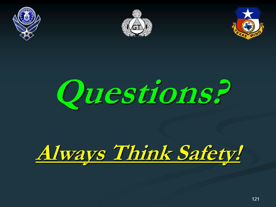 Questions Always Think Safety!