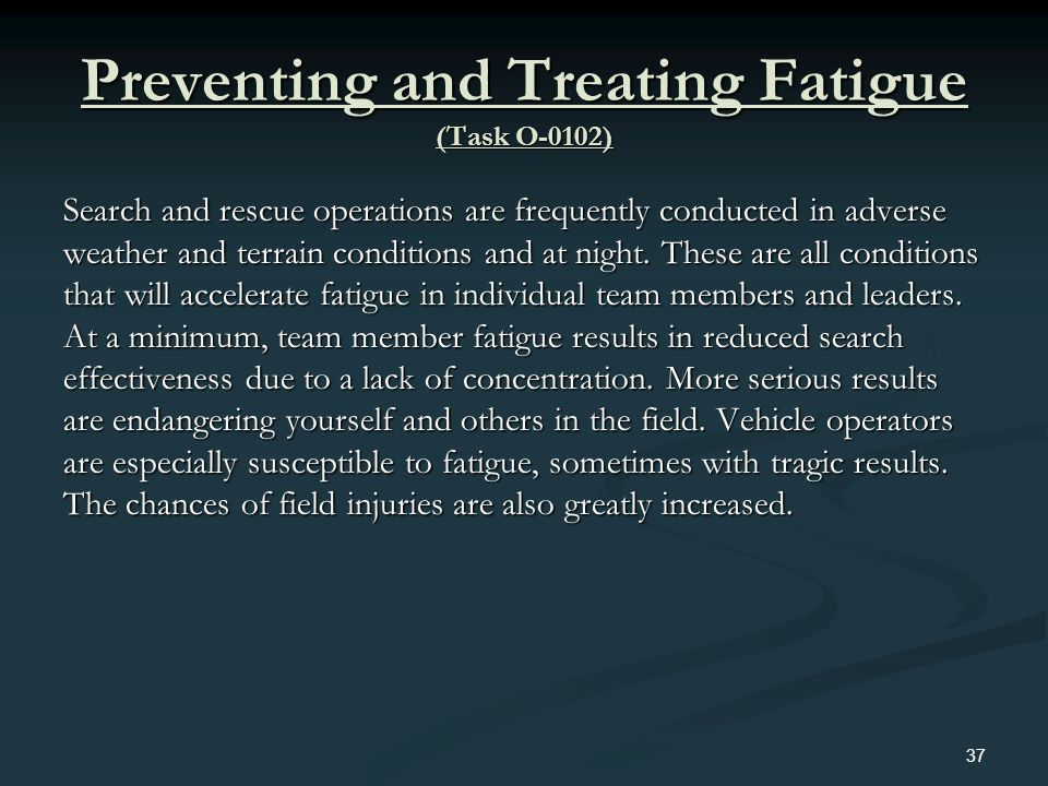 Preventing and Treating Fatigue (Task O-0102)