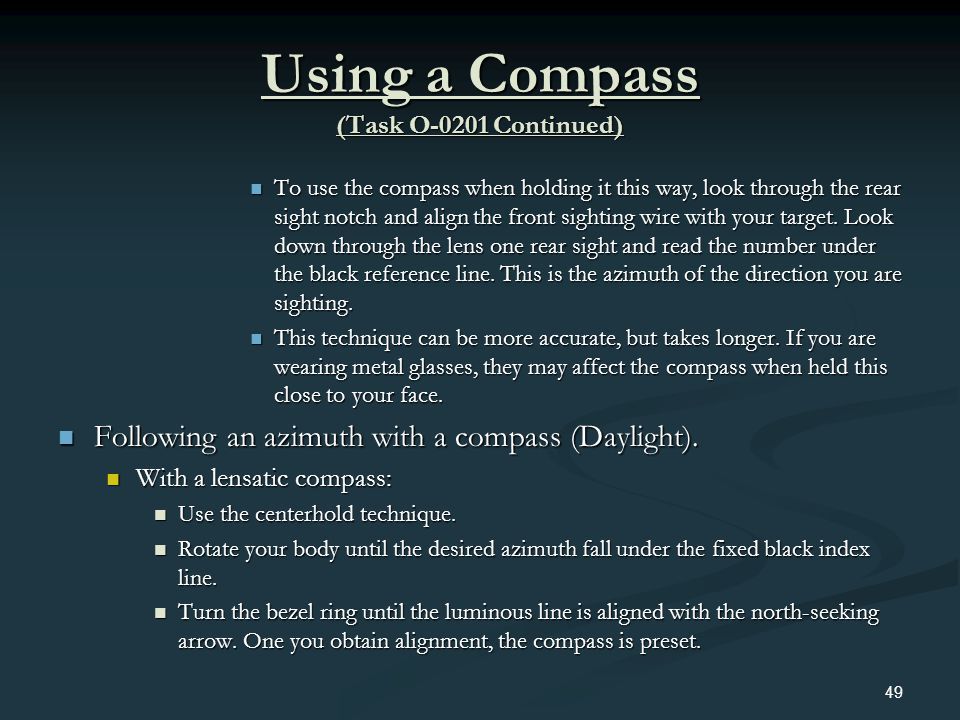 Using a Compass (Task O-0201 Continued)