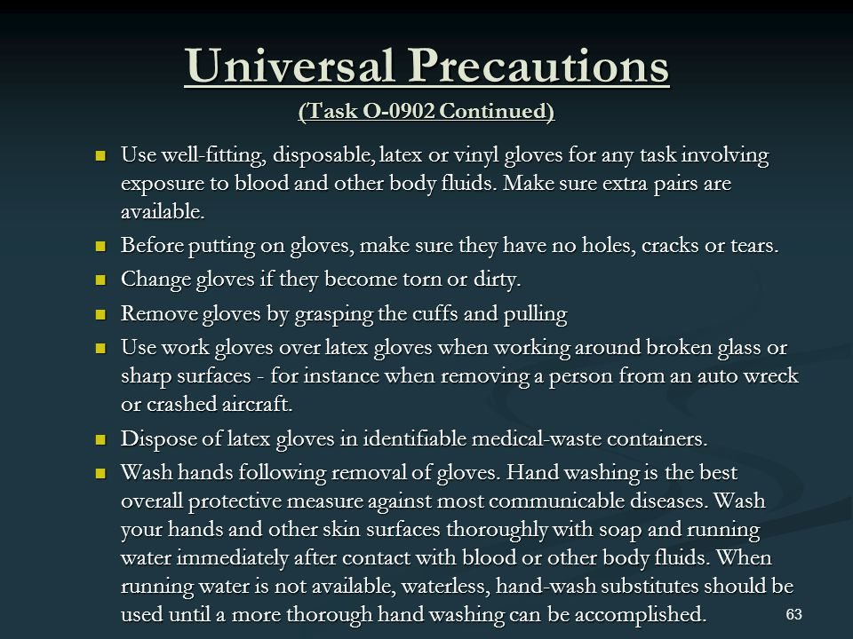 Universal Precautions (Task O-0902 Continued)