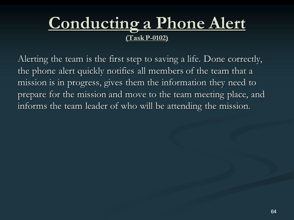 Conducting a Phone Alert (Task P-0102)