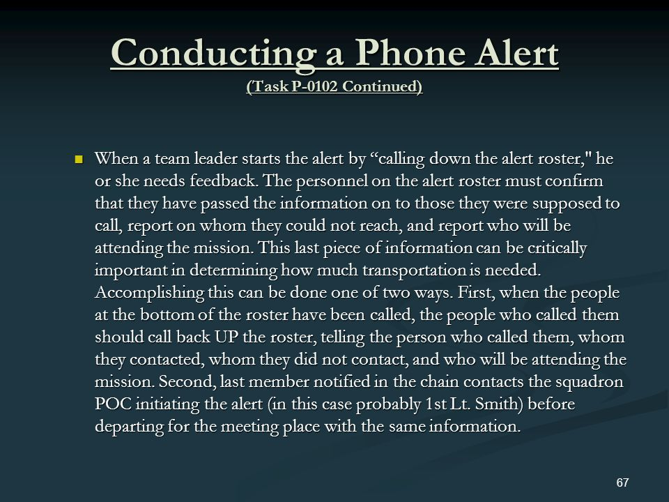 Conducting a Phone Alert (Task P-0102 Continued)