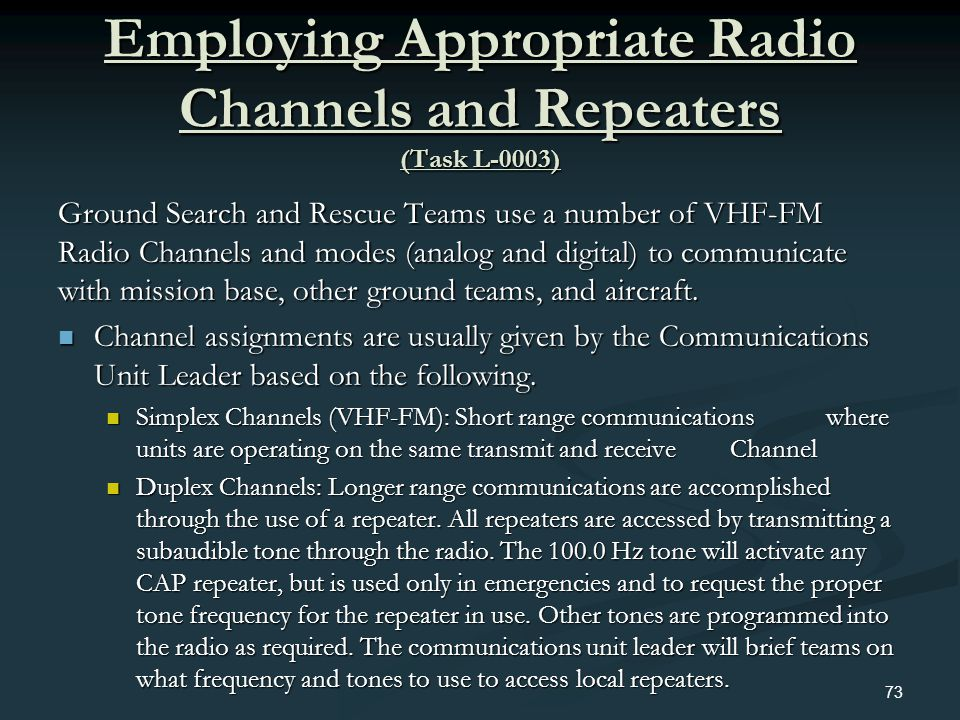 Employing Appropriate Radio Channels and Repeaters (Task L-0003)