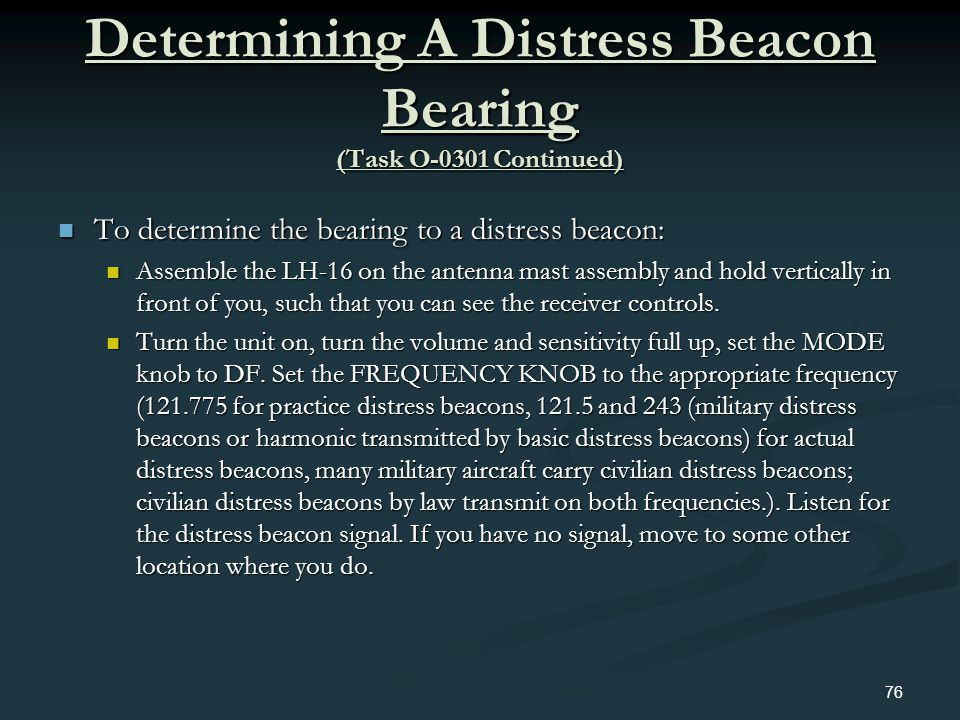 Determining A Distress Beacon Bearing (Task O-0301 Continued)