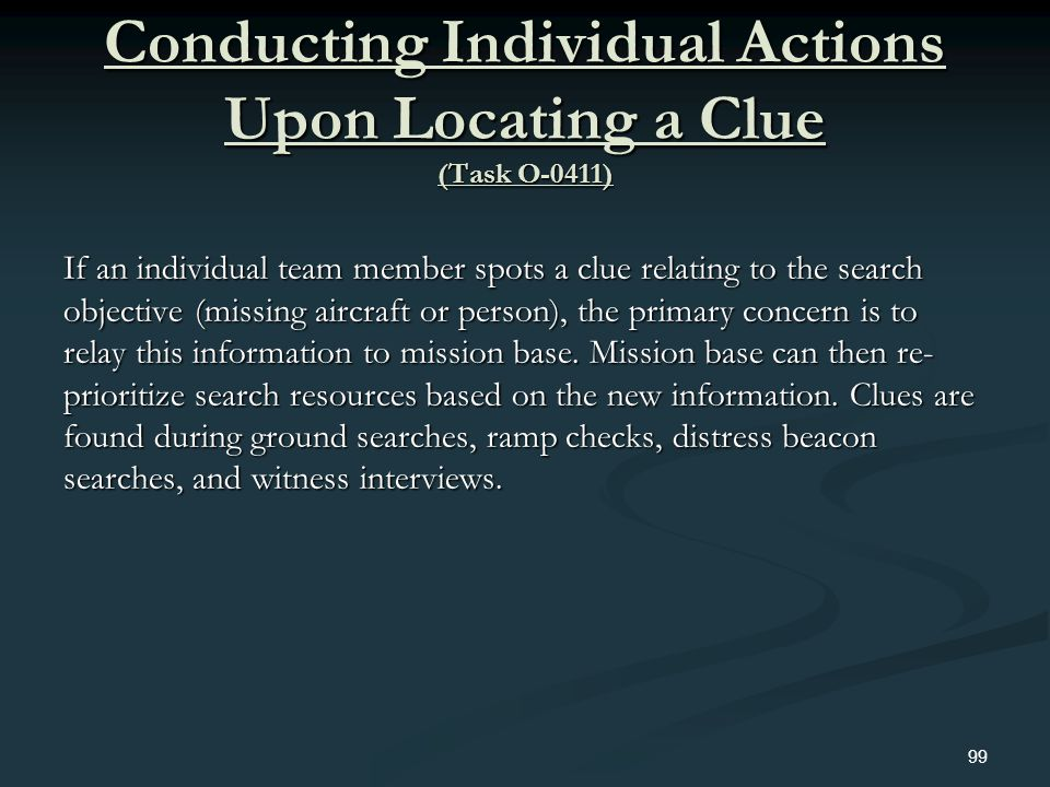 Conducting Individual Actions Upon Locating a Clue (Task O-0411)