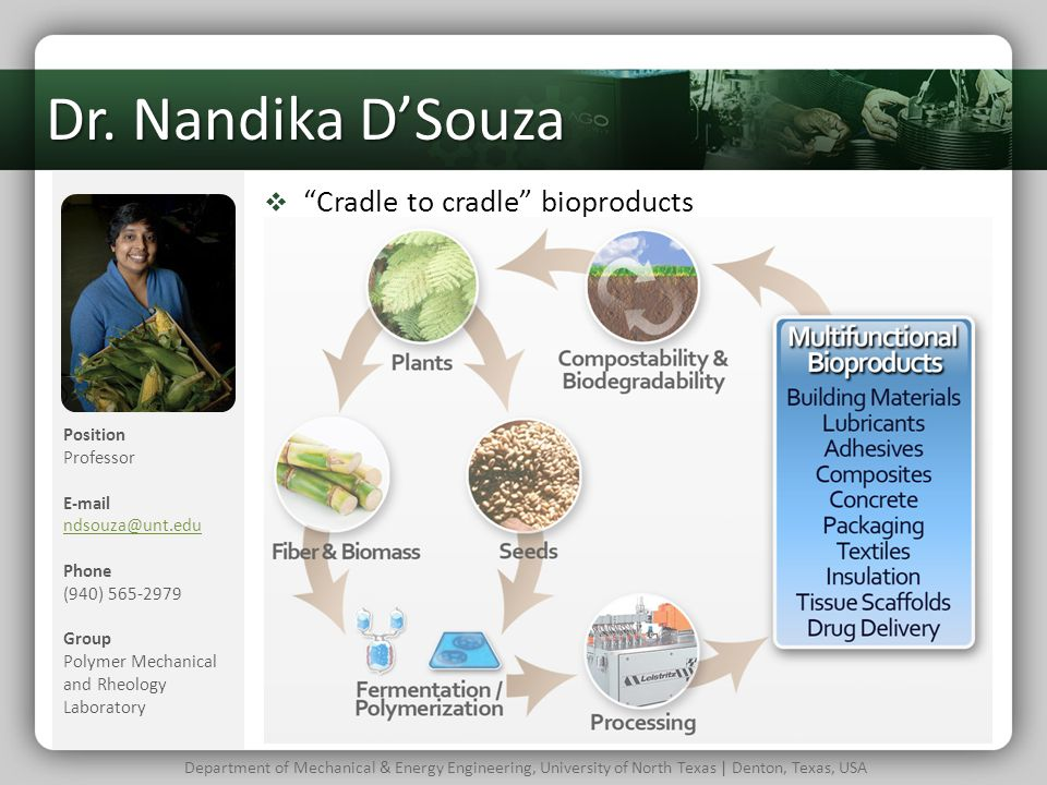 Dr. Nandika D'Souza Cradle to cradle bioproducts Position Professor