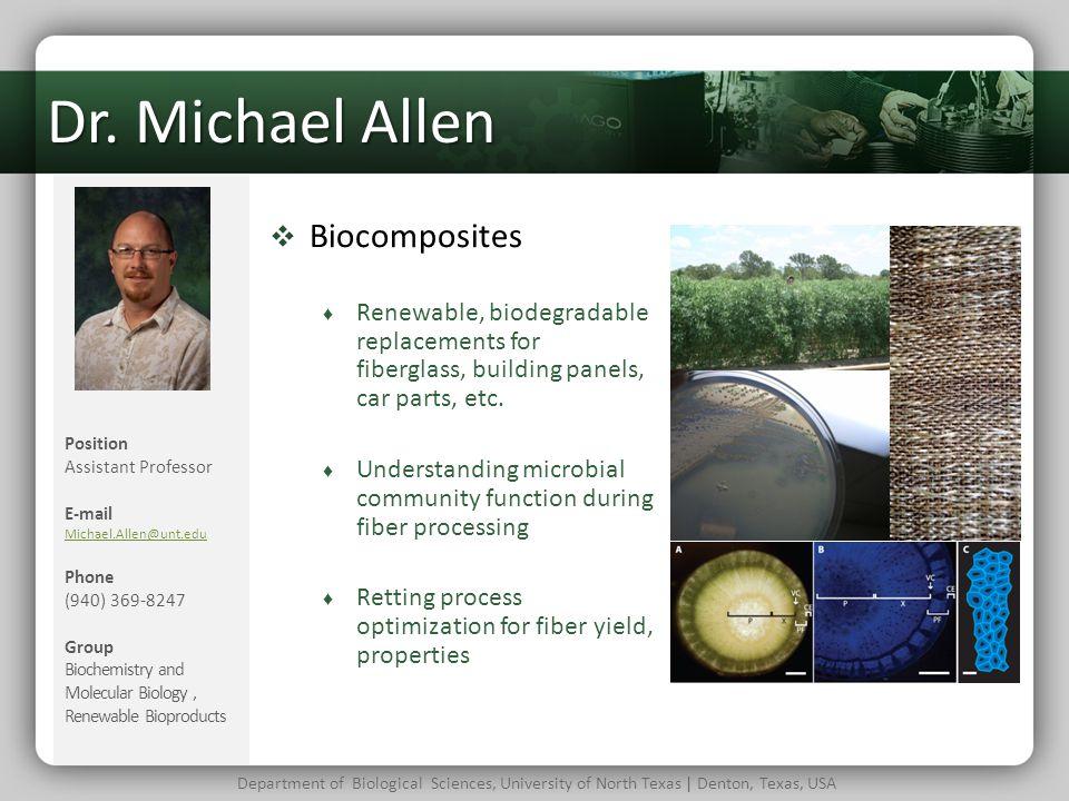 Dr. Michael Allen Biocomposites