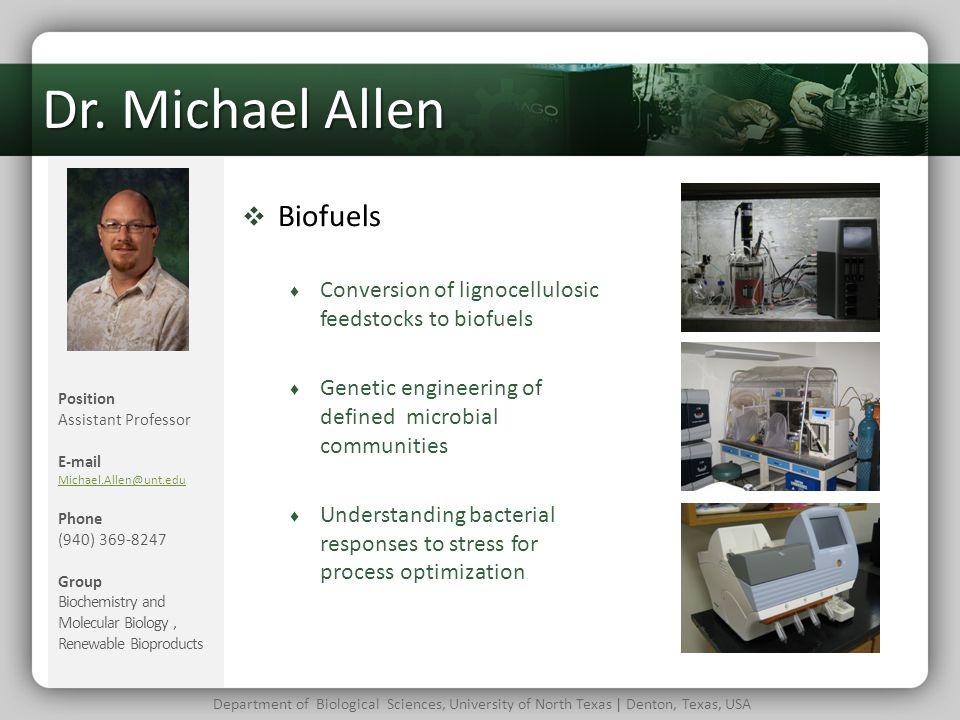 Dr. Michael Allen Biofuels