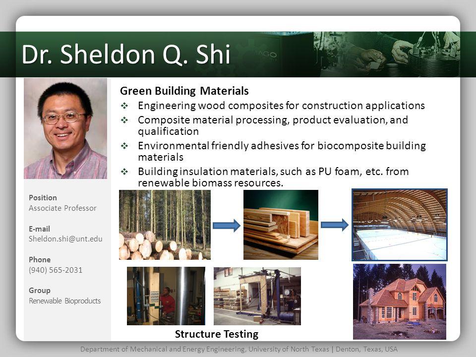 Dr. Sheldon Q. Shi Green Building Materials