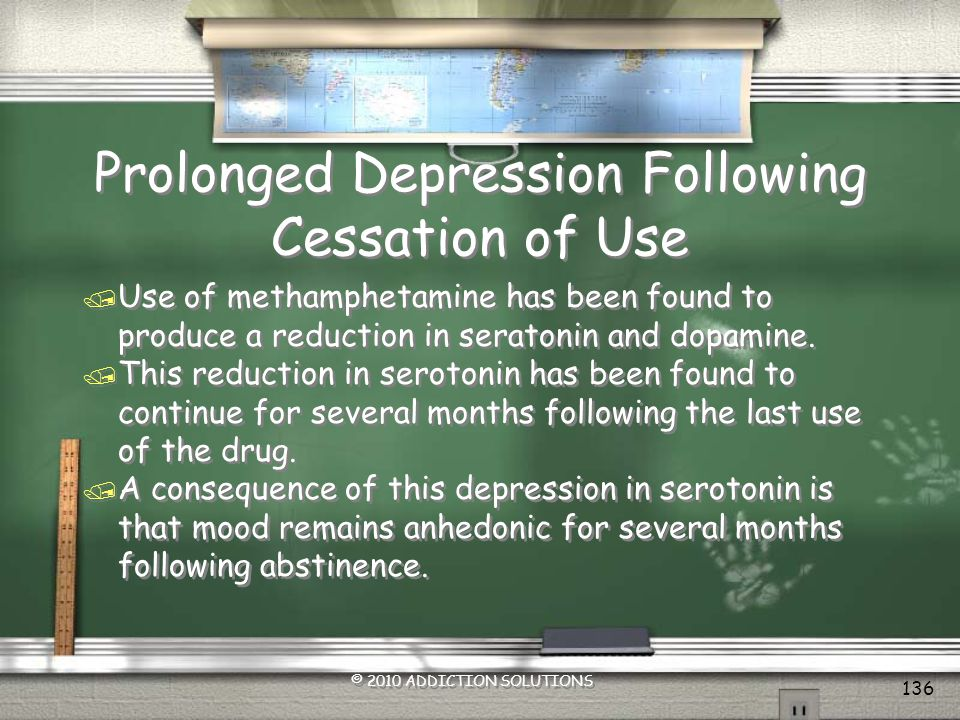 Prolonged Depression Following Cessation of Use