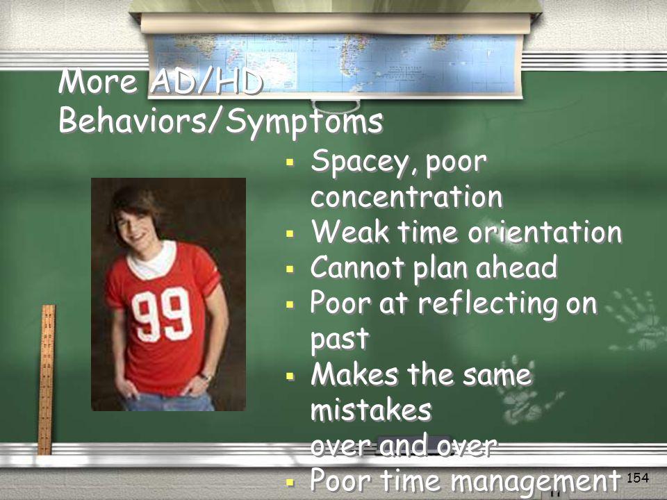 More AD/HD Behaviors/Symptoms