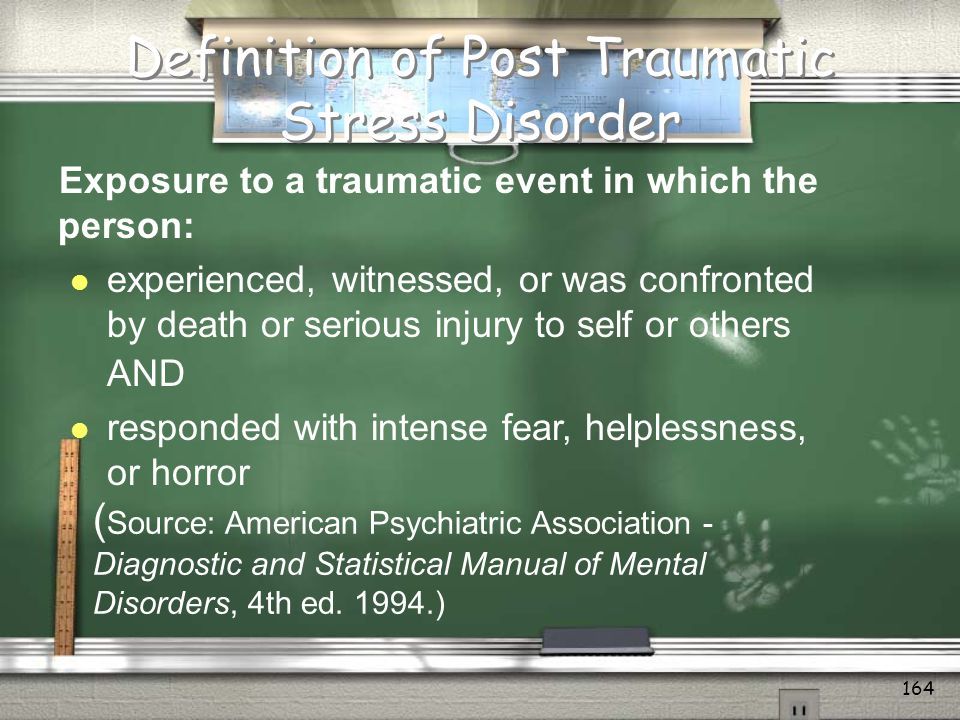 Definition of Post Traumatic Stress Disorder