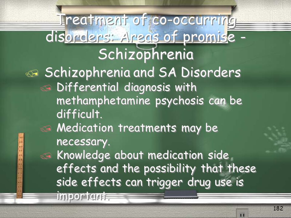 Treatment of co-occurring disorders: Areas of promise - Schizophrenia