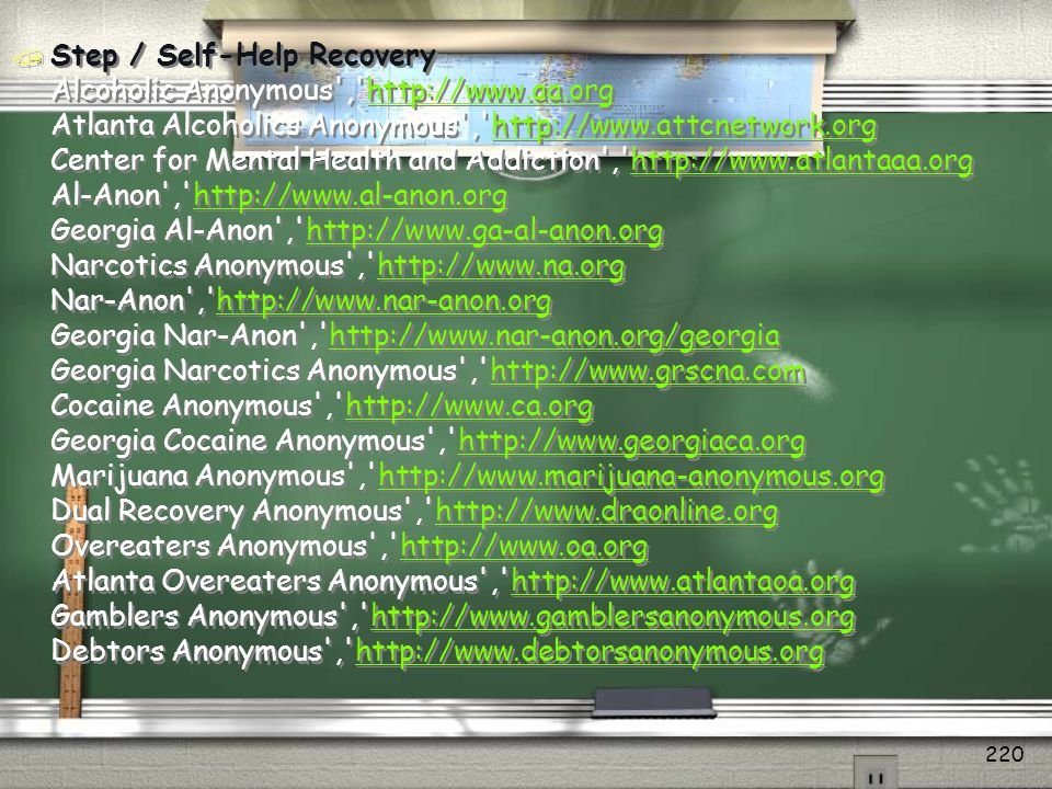 Step / Self-Help Recovery Alcoholic Anonymous , http://www. aa