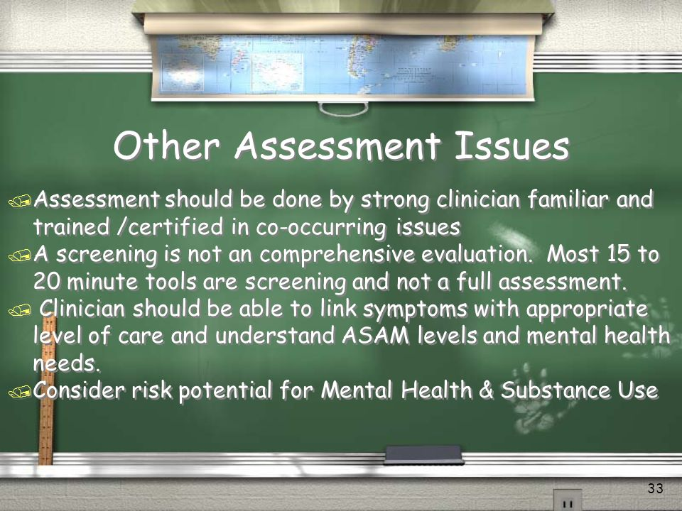 Other Assessment Issues