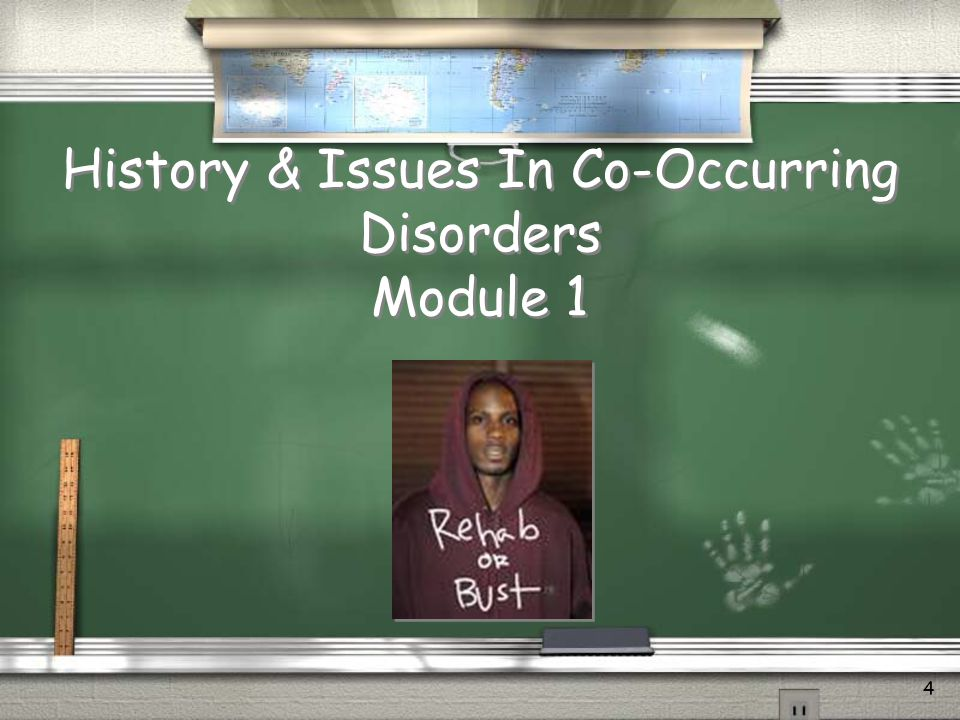 History & Issues In Co-Occurring Disorders Module 1