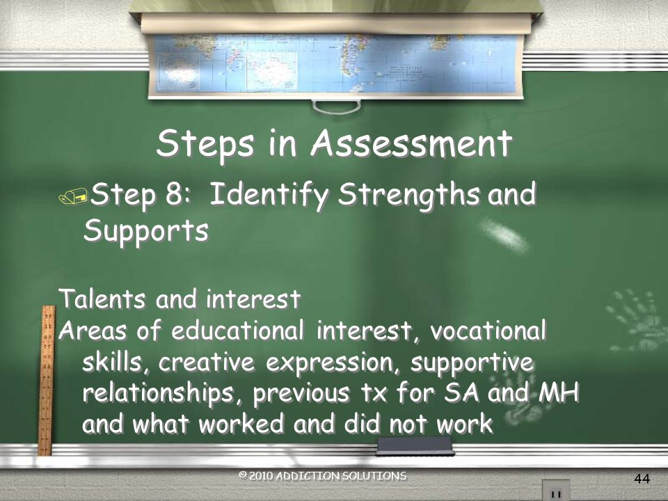 Steps in Assessment Step 8: Identify Strengths and Supports