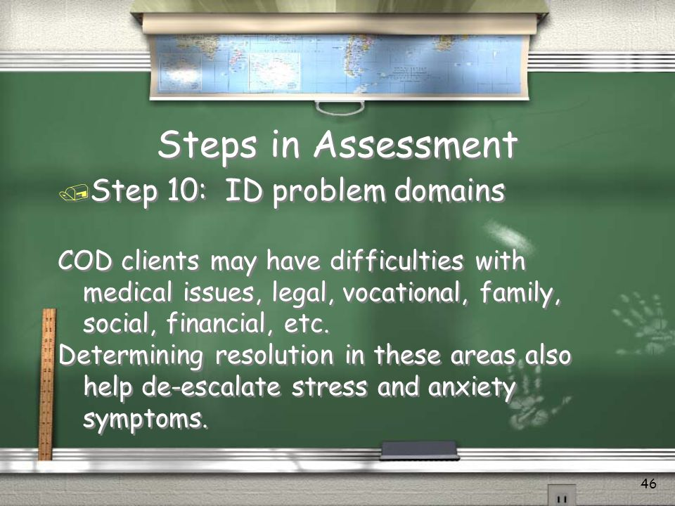 Steps in Assessment Step 10: ID problem domains