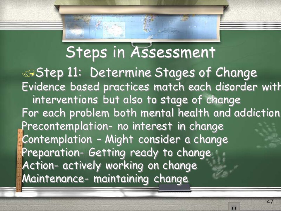 Steps in Assessment Step 11: Determine Stages of Change