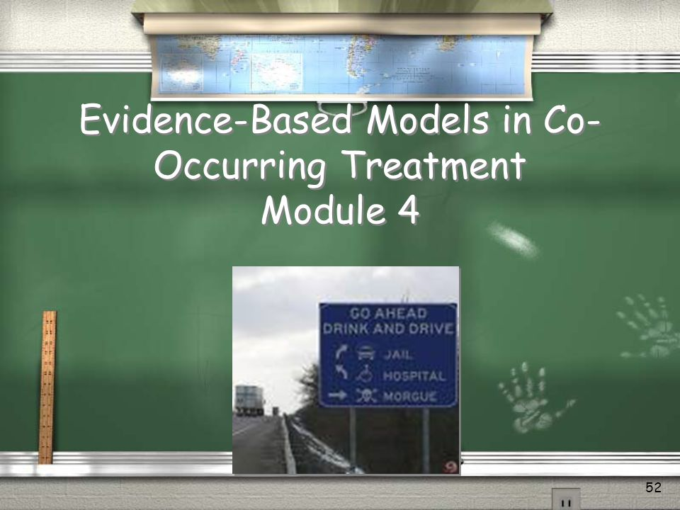 Evidence-Based Models in Co-Occurring Treatment Module 4
