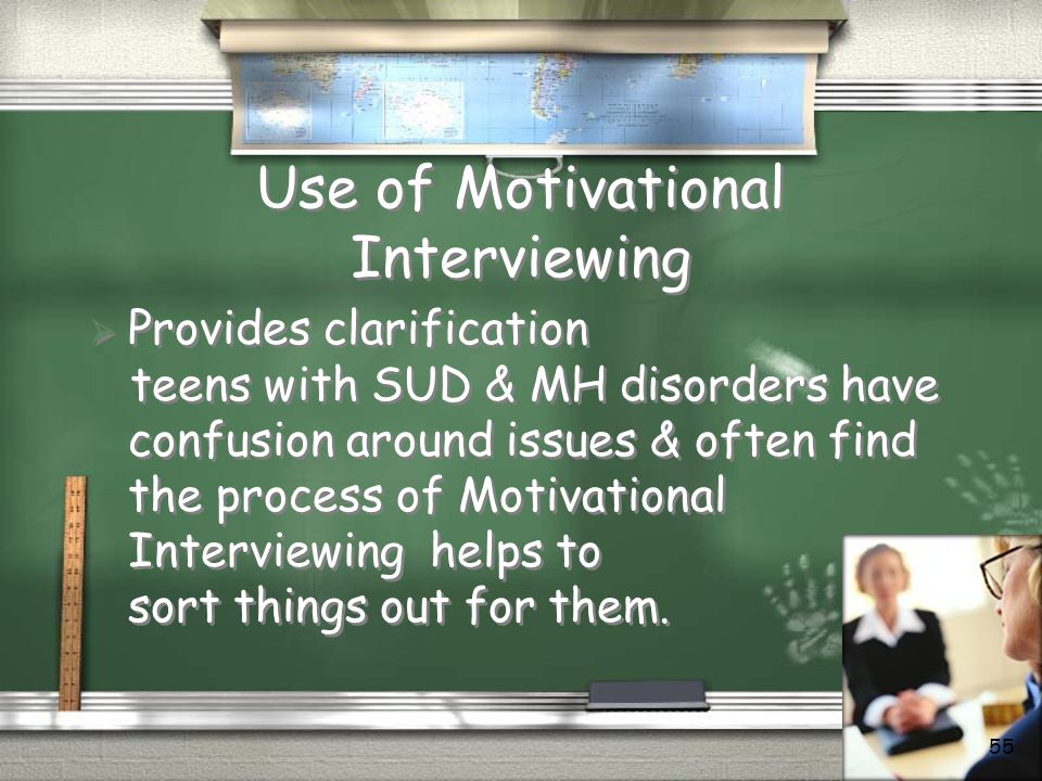 Use of Motivational Interviewing