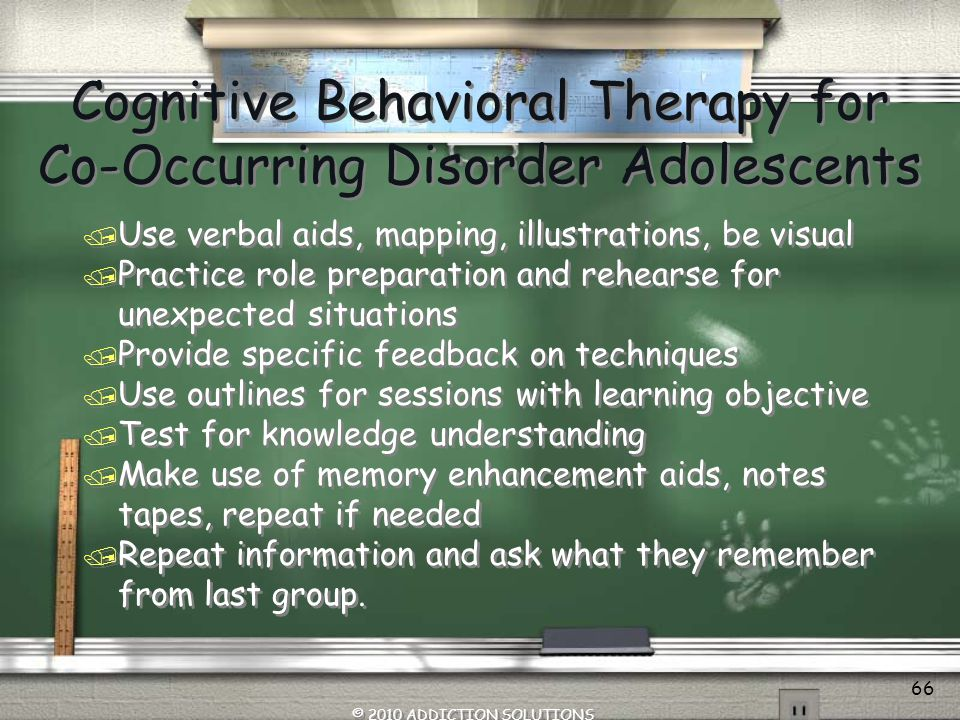 Cognitive Behavioral Therapy for Co-Occurring Disorder Adolescents