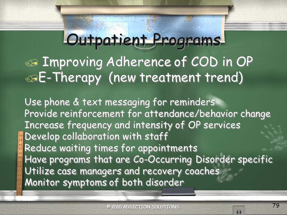 Outpatient Programs Improving Adherence of COD in OP