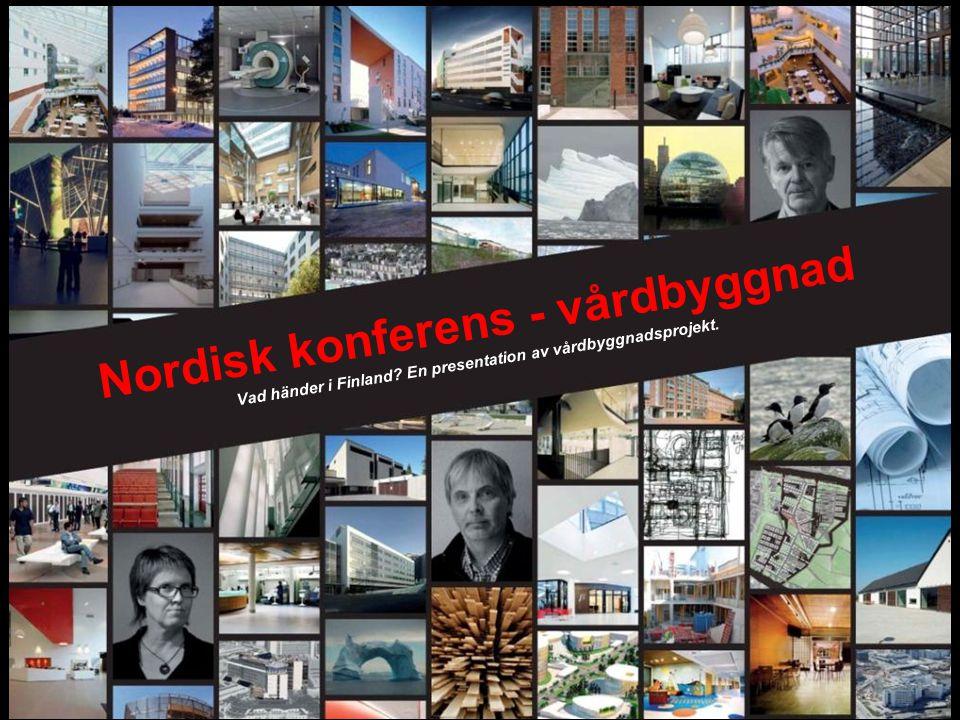 Nordisk konferens - vårdbyggnad