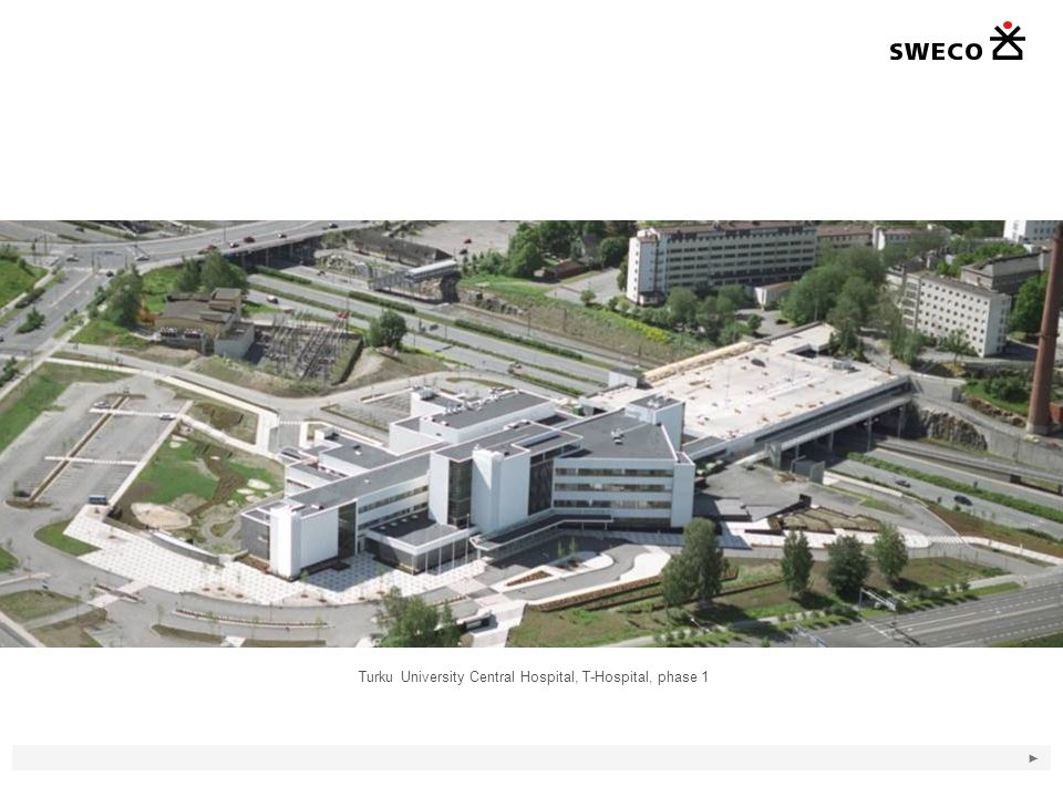 Turku University Central Hospital, T-Hospital, phase 1