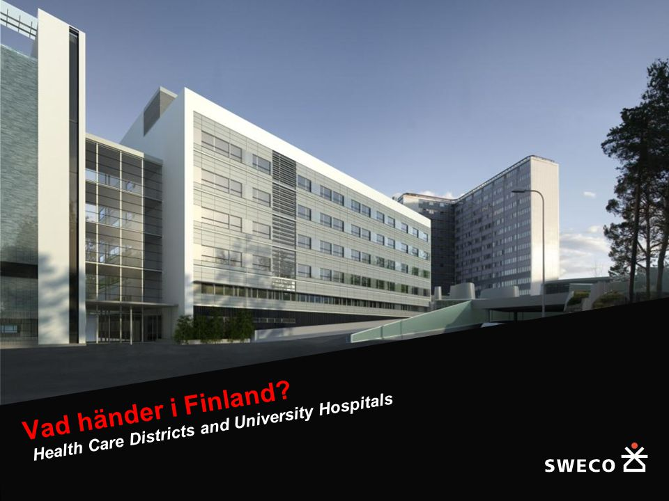 Vad händer i Finland Health Care Districts and University Hospitals