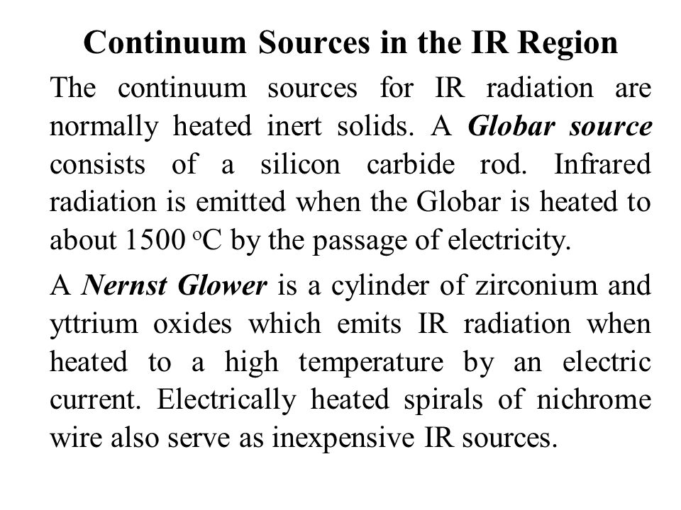 Continuum Sources in the IR Region