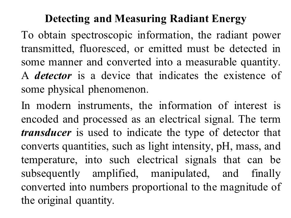 Detecting and Measuring Radiant Energy