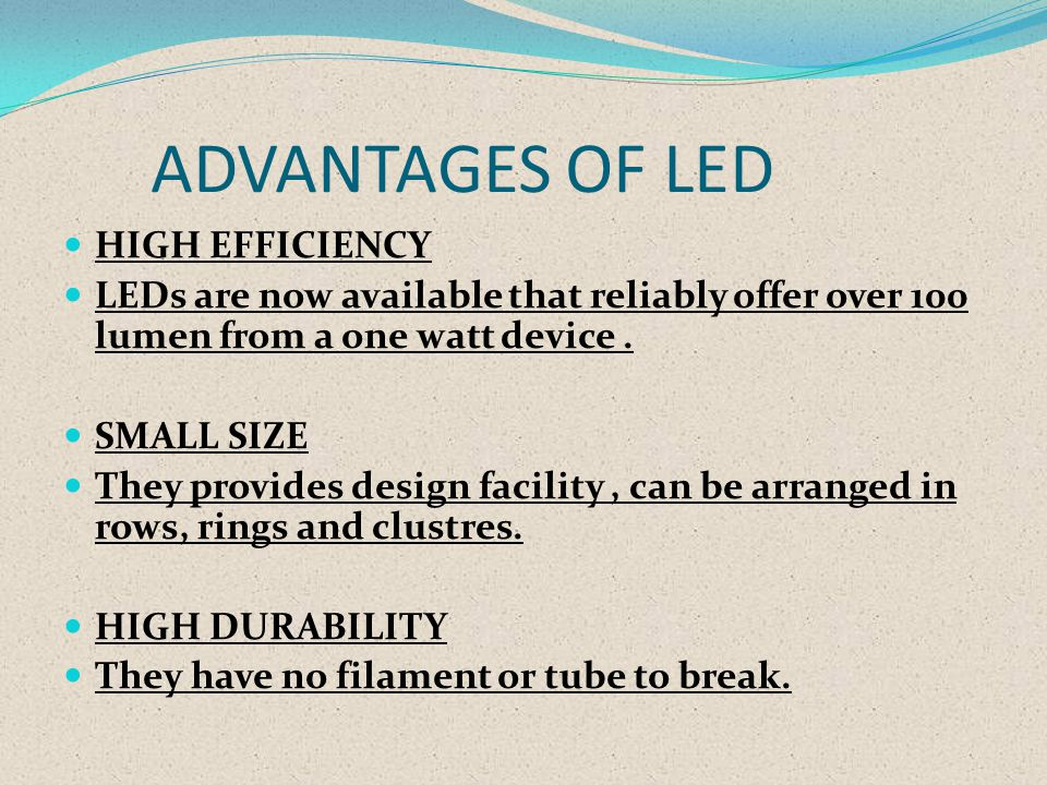 ADVANTAGES OF LED HIGH EFFICIENCY